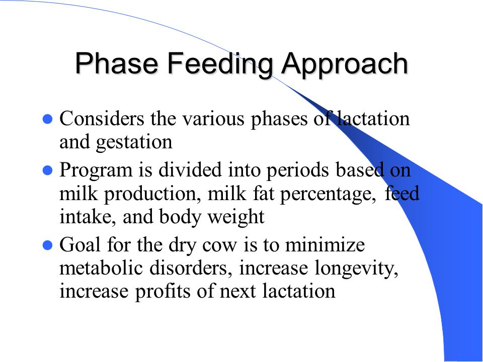 Phase Feeding Approach