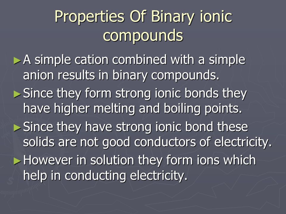 Properties Of Binary ionic compounds