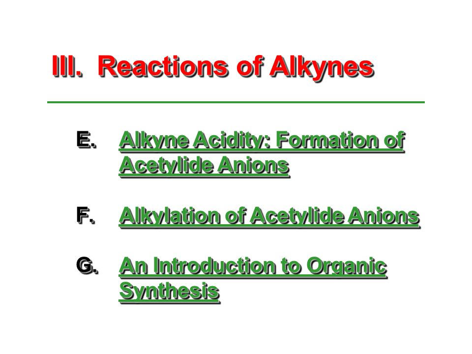 III. Reactions of Alkynes