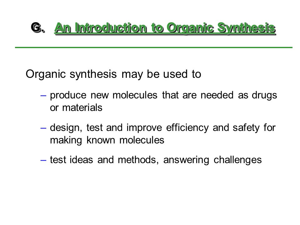 G. An Introduction to Organic Synthesis