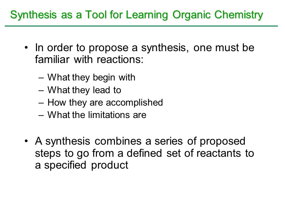 Synthesis as a Tool for Learning Organic Chemistry