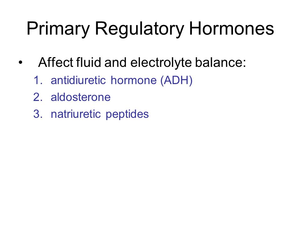 Primary Regulatory Hormones