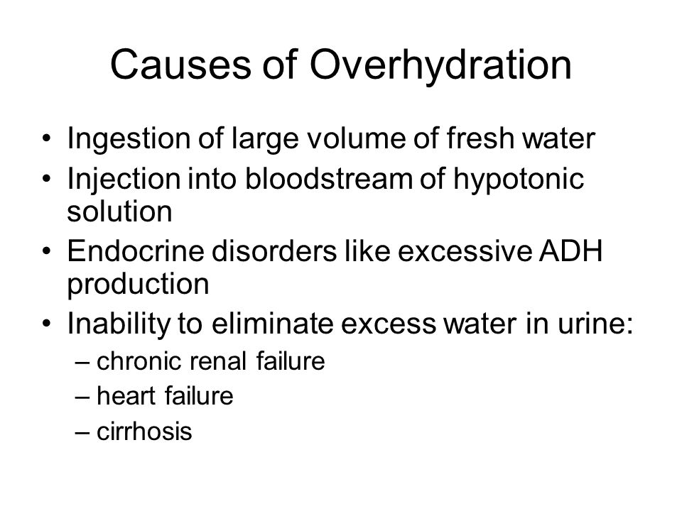 Causes of Overhydration
