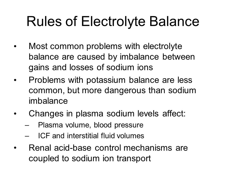 Rules of Electrolyte Balance