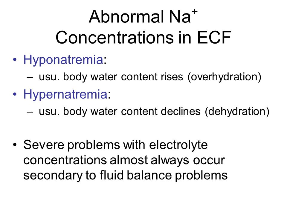 Abnormal Na+ Concentrations in ECF