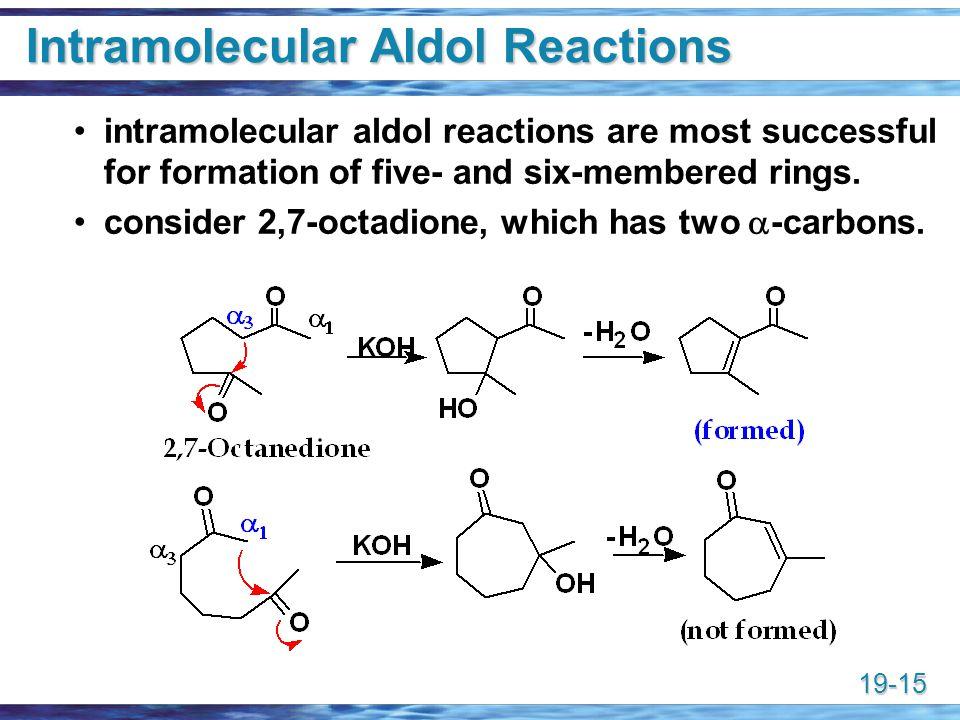 Intramolecular Aldol Reactions