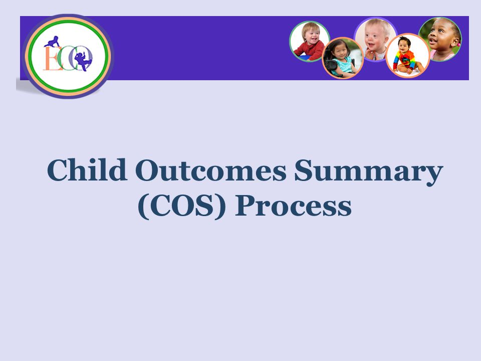 Child Outcomes Summary (COS) Process