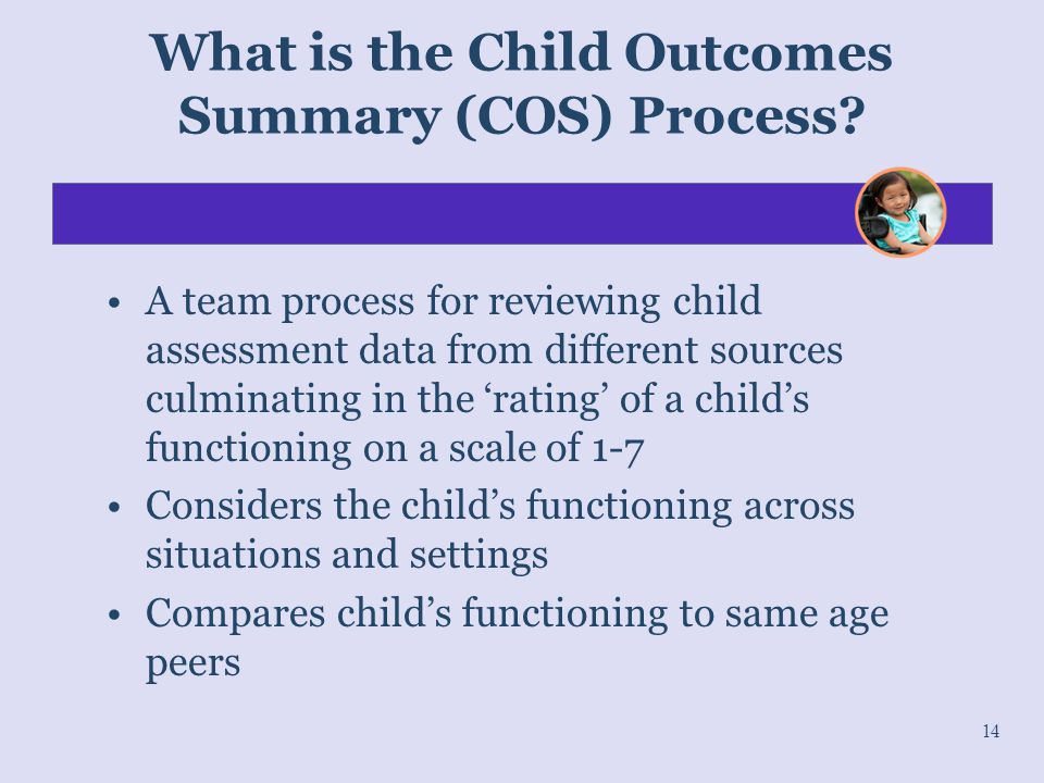 What is the Child Outcomes Summary (COS) Process