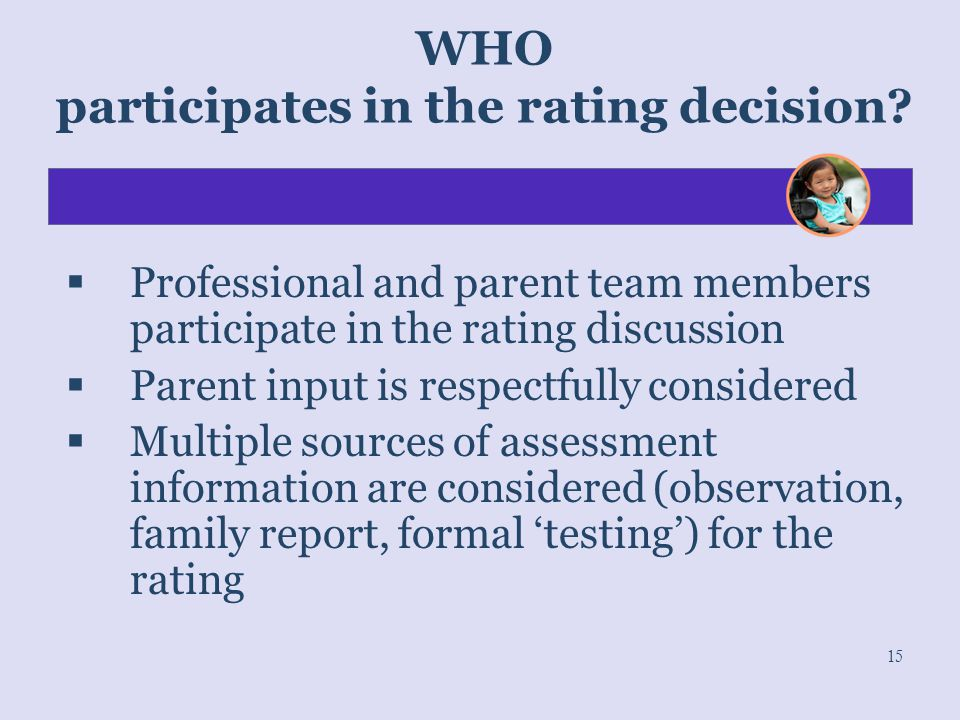 WHO participates in the rating decision