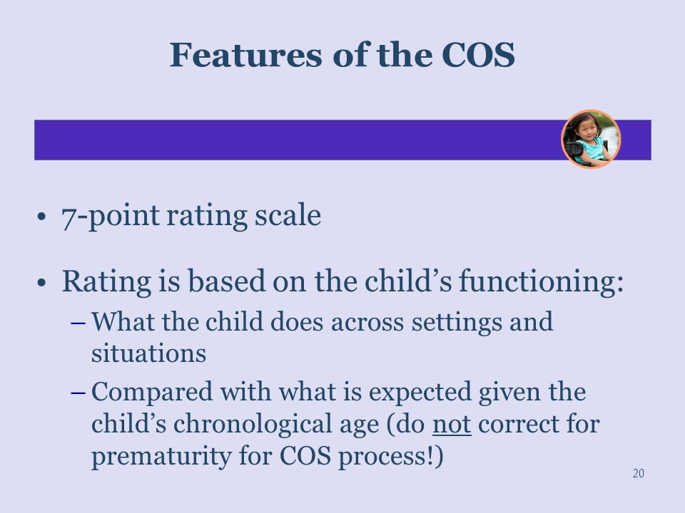 Features of the COS 7-point rating scale