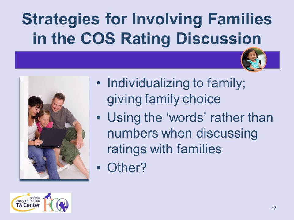 Strategies for Involving Families in the COS Rating Discussion