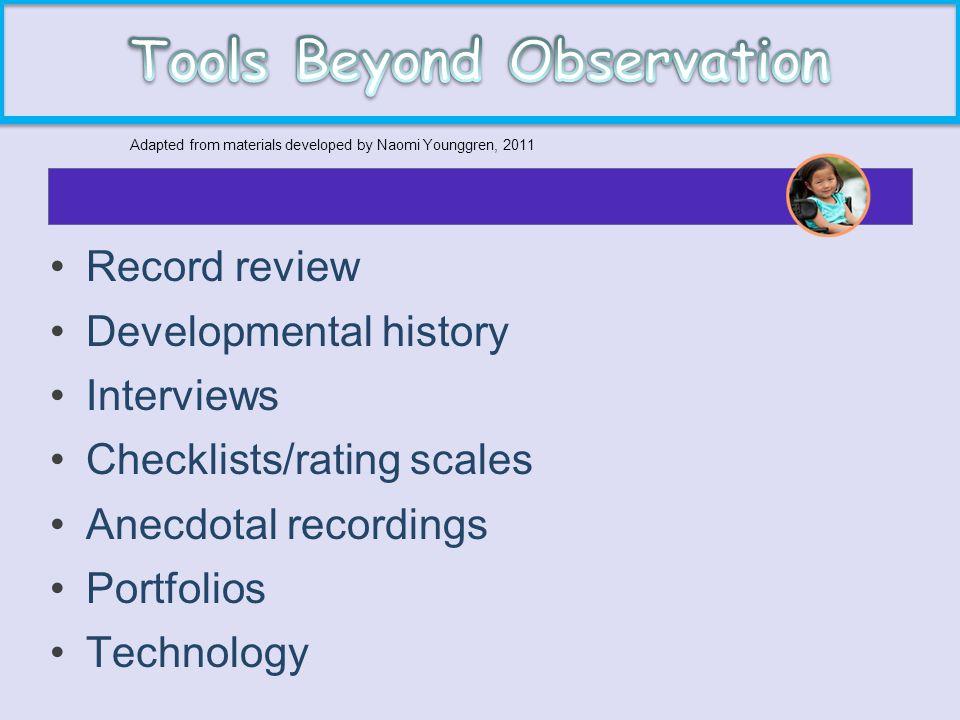 Tools Beyond Observation
