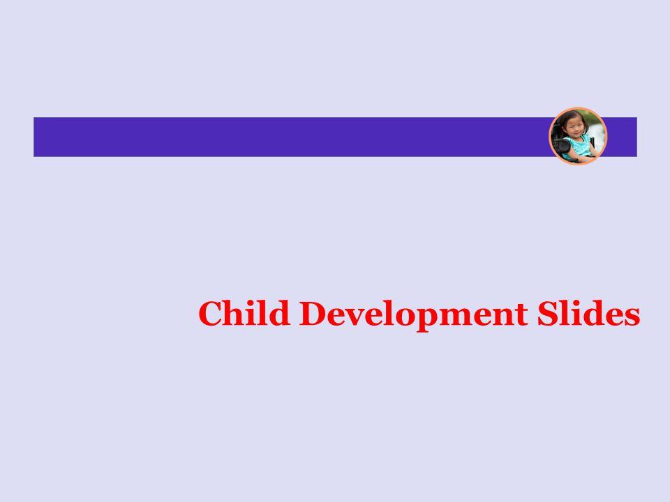 Child Development Slides
