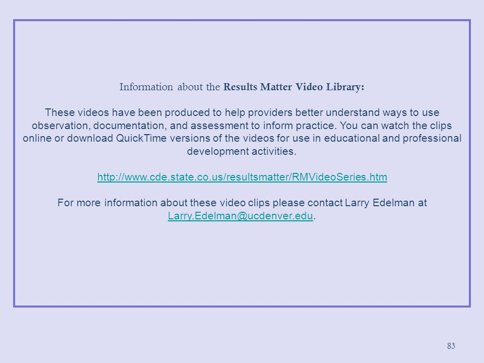 Information about the Results Matter Video Library: