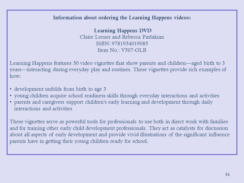 Information about ordering the Learning Happens videos: