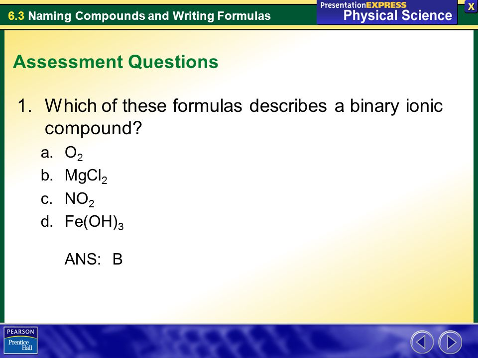 Which of these formulas describes a binary ionic compound