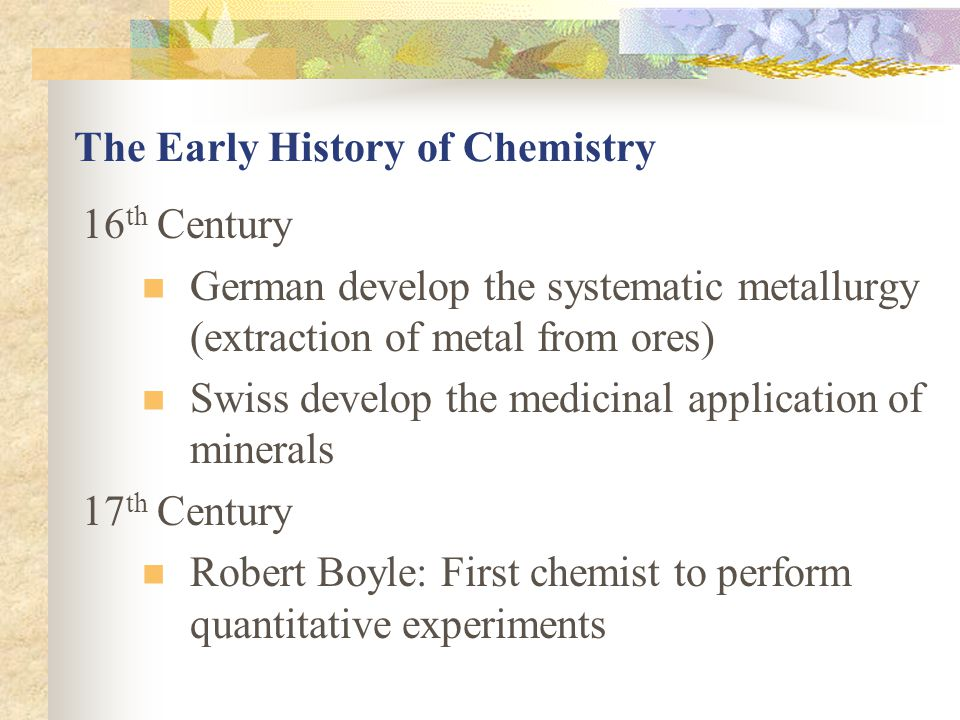 The Early History of Chemistry