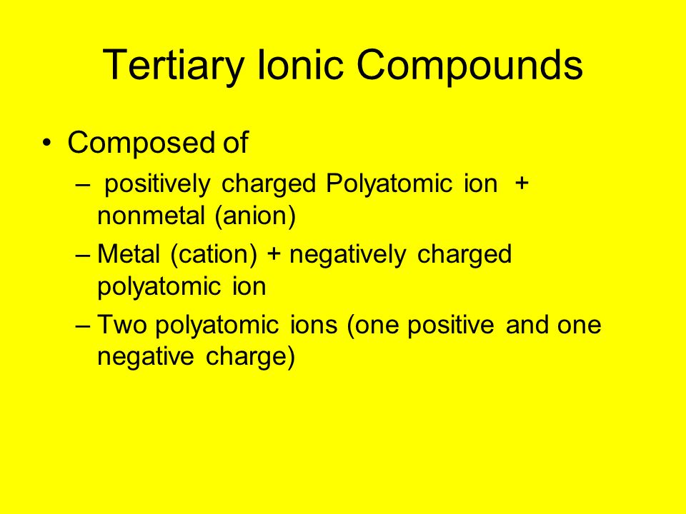 Tertiary Ionic Compounds
