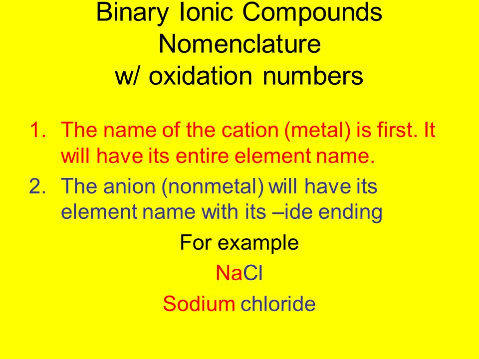 Binary Ionic Compounds Nomenclature w/ oxidation numbers
