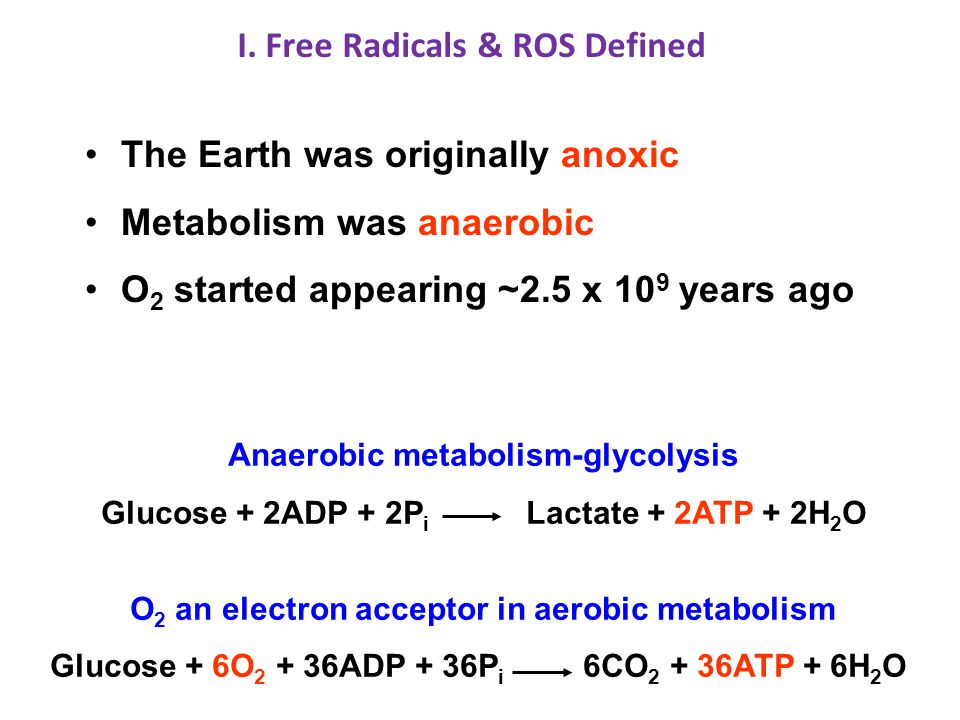 I. Free Radicals & ROS Defined