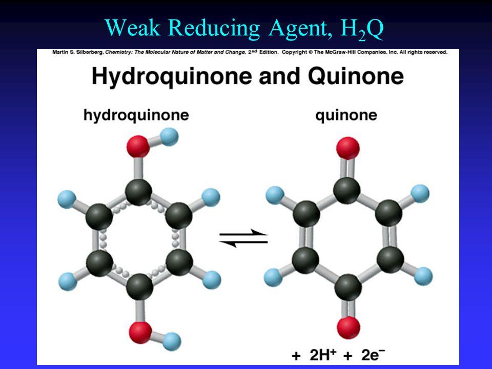 Weak Reducing Agent, H2Q