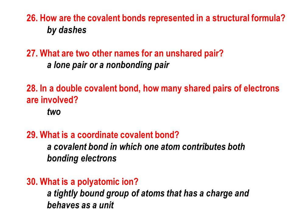26. How are the covalent bonds represented in a structural formula