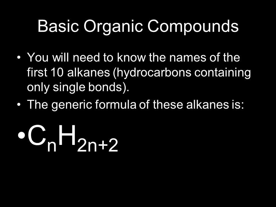 Basic Organic Compounds
