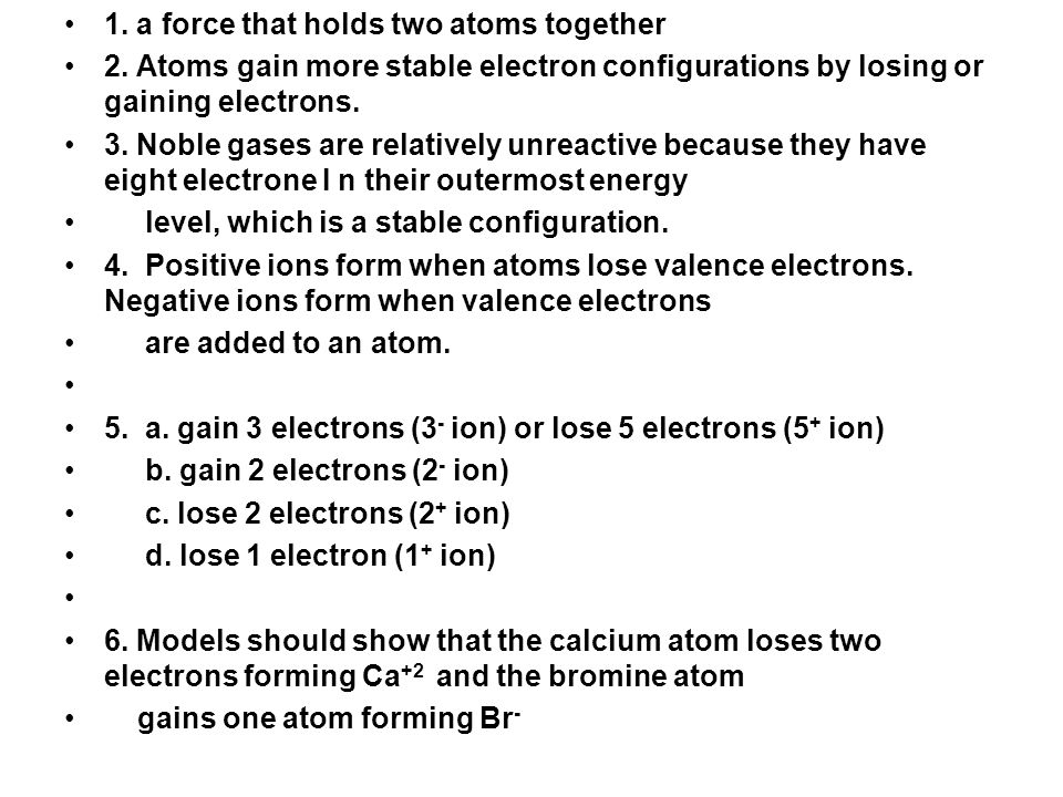 1. a force that holds two atoms together