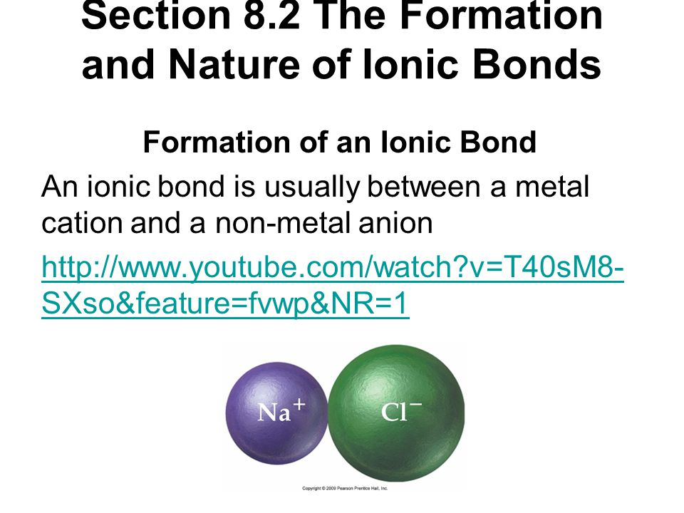 Section 8.2 The Formation and Nature of Ionic Bonds