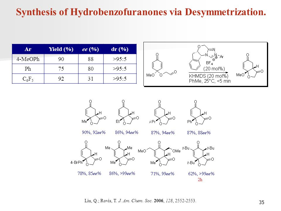 Synthesis of Hydrobenzofuranones via Desymmetrization.