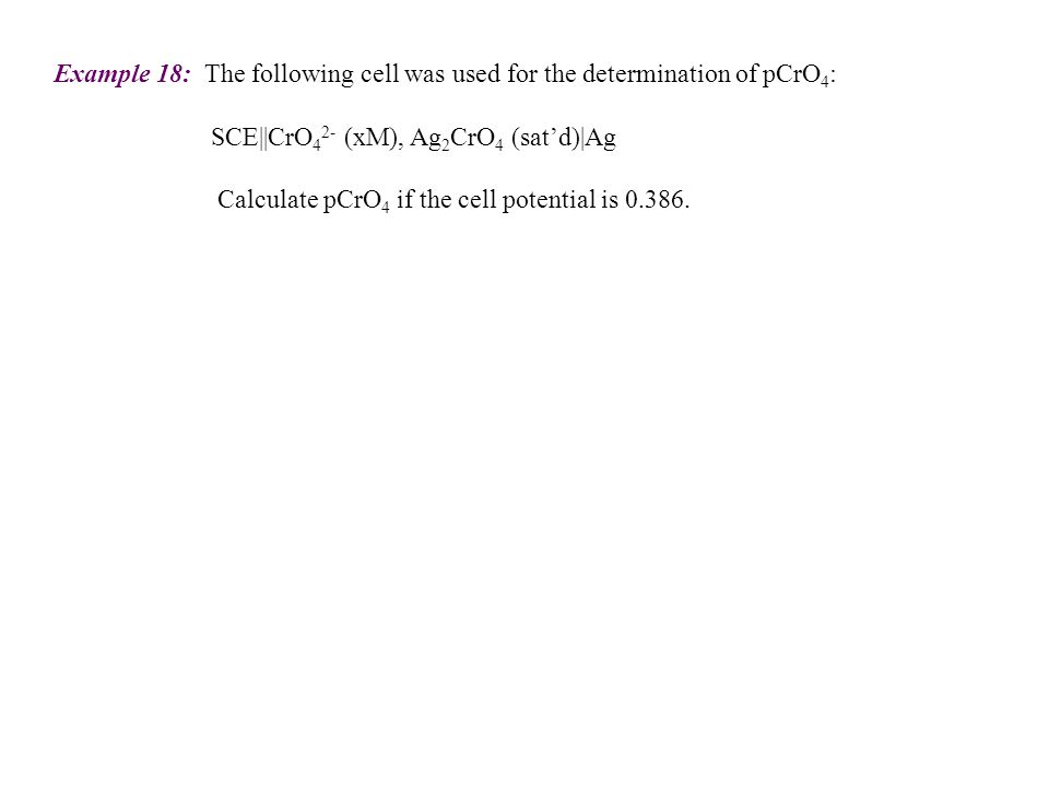 Example 18: The following cell was used for the determination of pCrO4: