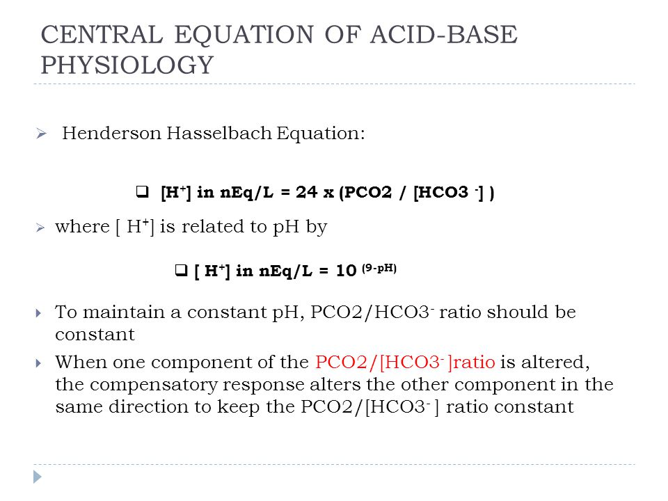 CENTRAL EQUATION OF ACID-BASE PHYSIOLOGY