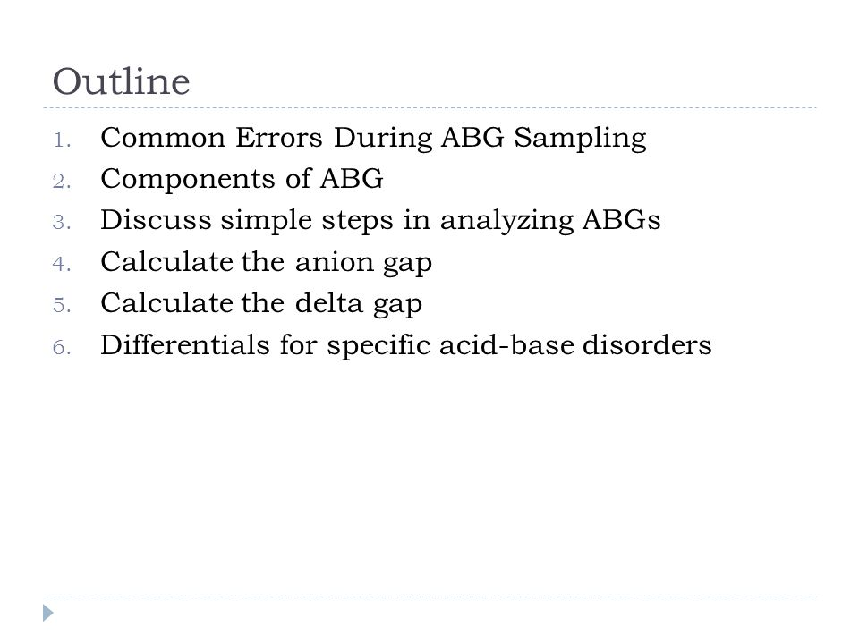 Outline Common Errors During ABG Sampling Components of ABG