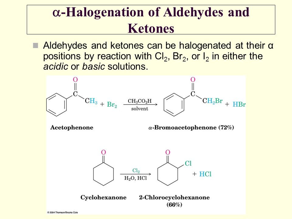 a-Halogenation of Aldehydes and Ketones