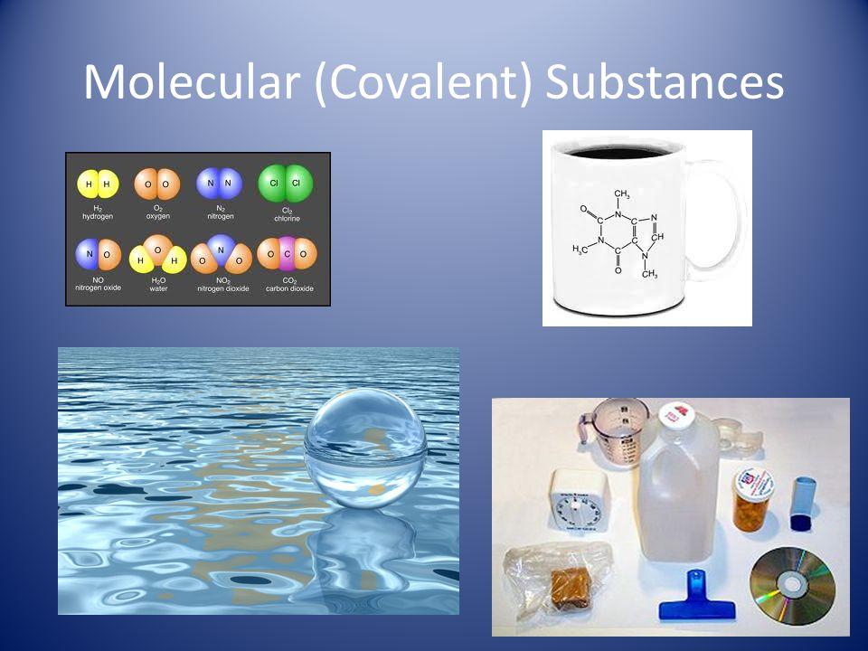 Molecular (Covalent) Substances