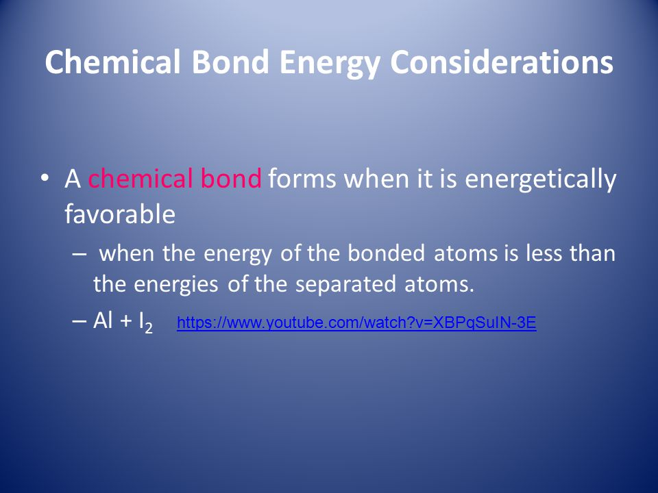 Chemical Bond Energy Considerations