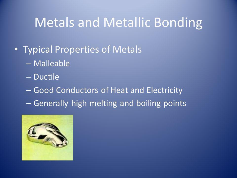 Metals and Metallic Bonding