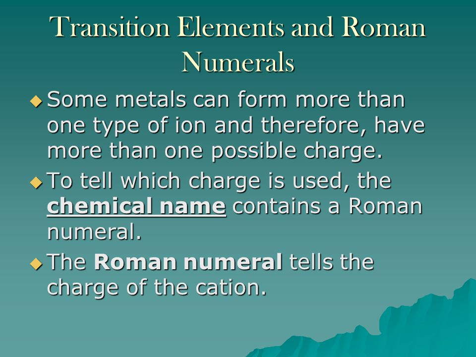 Transition Elements and Roman Numerals