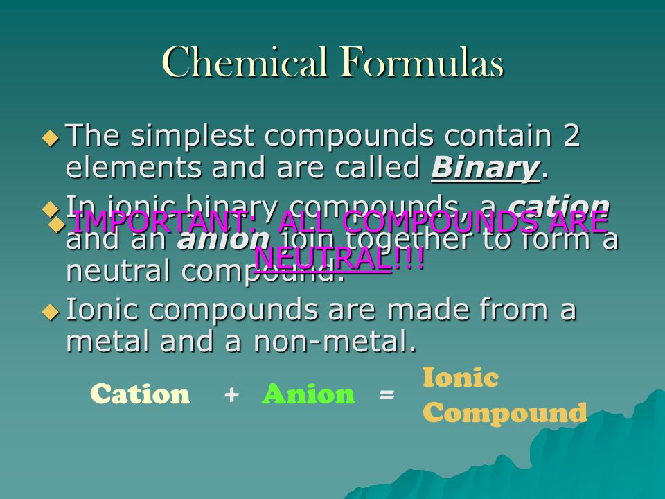 IMPORTANT: ALL COMPOUNDS ARE NEUTRAL!!!
