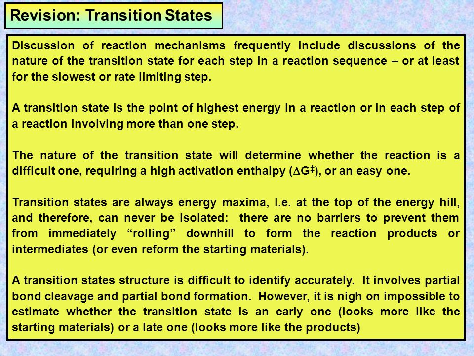 Revision: Transition States
