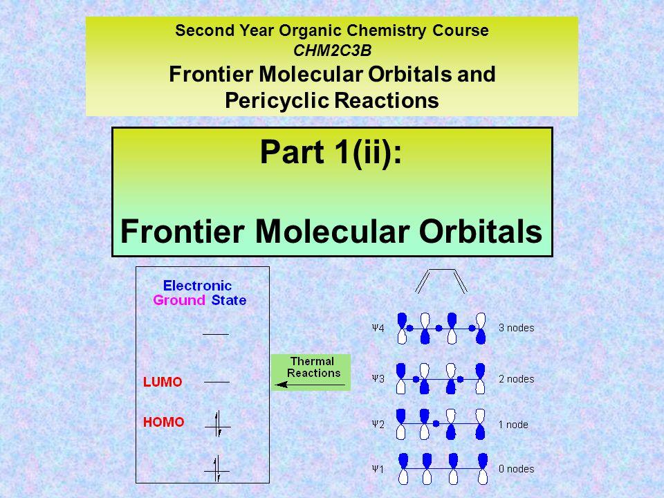 Part 1(ii): Frontier Molecular Orbitals