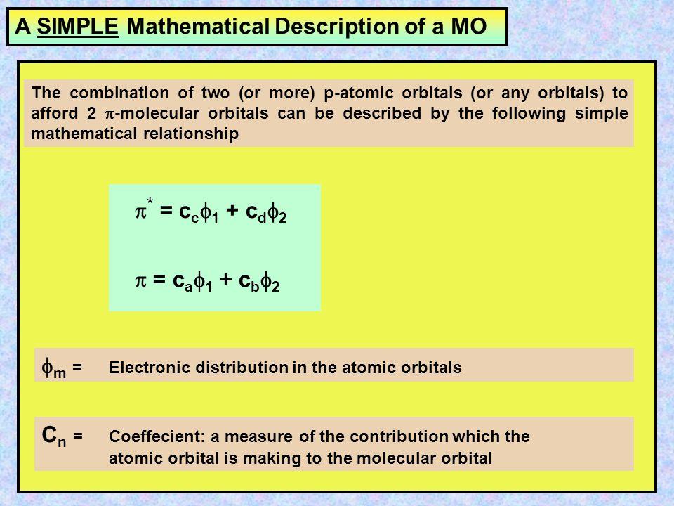 A SIMPLE Mathematical Description of a MO