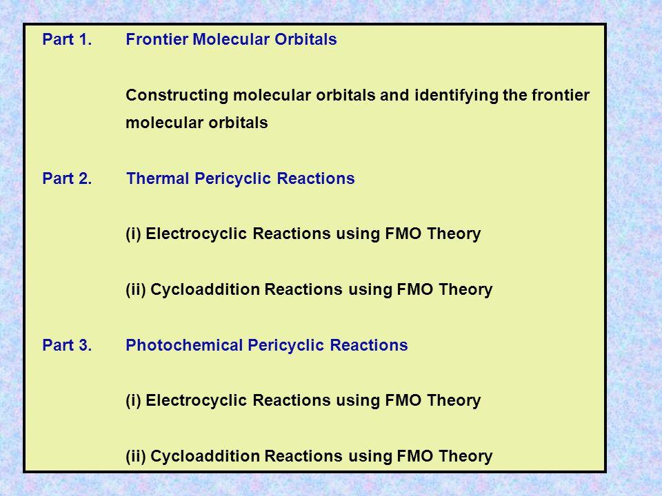 Part 1. Frontier Molecular Orbitals
