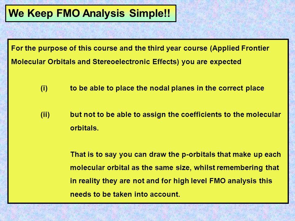 We Keep FMO Analysis Simple!!