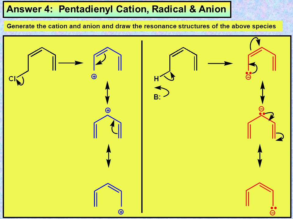 Answer 4: Pentadienyl Cation, Radical & Anion