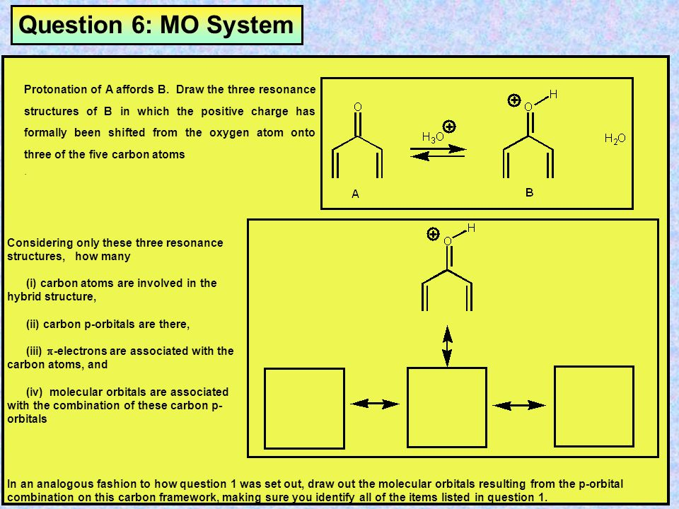 Question 6: MO System