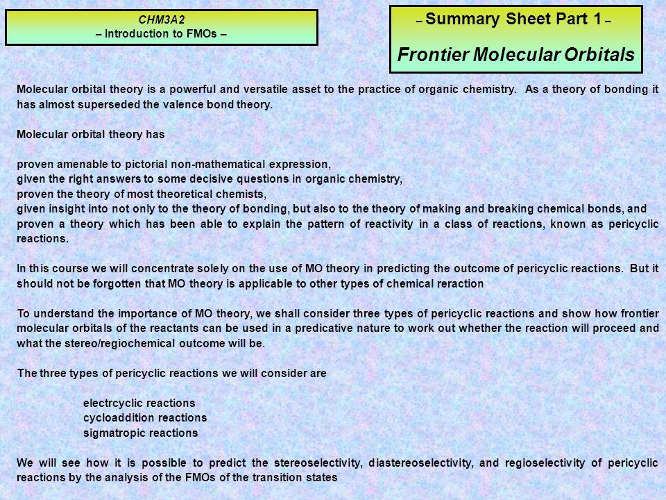 – Introduction to FMOs – Frontier Molecular Orbitals
