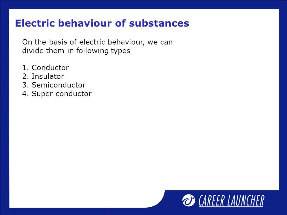 Electric behaviour of substances