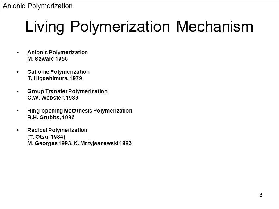 Living Polymerization Mechanism