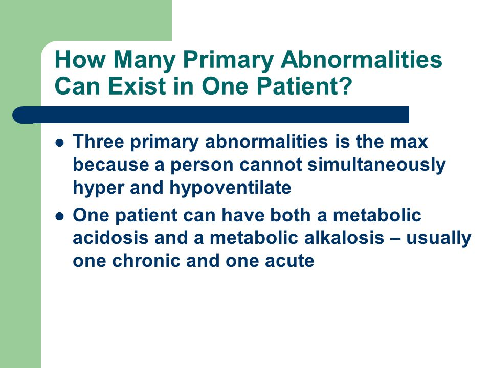 How Many Primary Abnormalities Can Exist in One Patient